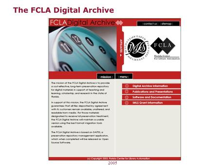 The FCLA Digital Archive Joint Meeting of CSUL Committees, 2005.
