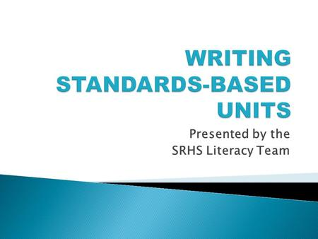 Presented by the SRHS Literacy Team.  Recap Last Meeting  Focus For Today - Steps 1 And 2  Activity  Homework.