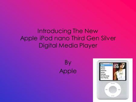 Introducing The New Apple iPod nano Third Gen Silver Digital Media Player By Apple.