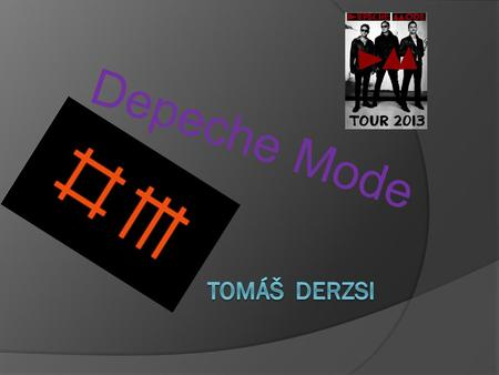 Depeche Mode. Something about the group  It is an English electronic music band formed in 1980 in Basildon Essex.  The group's original line-up consisted.