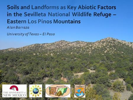 Alan Barraza University of Texas – El Paso. Los Pinos Mountains Southern part of a mountain system that extends northward along the Rio Grande Rift. Uplifted.