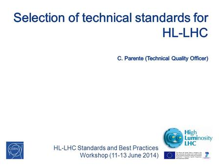 HL-LHC Standards and Best Practices Workshop (11-13 June 2014)