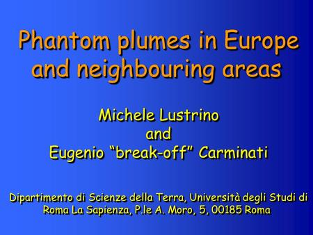 Phantom plumes in Europe and neighbouring areas