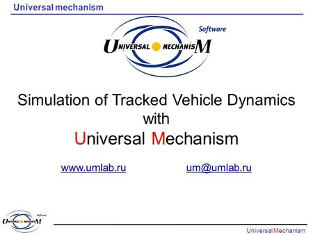 Universal Mechanism Simulation of Tracked Vehicle Dynamics with
