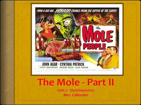 Mole Map Grams mole Volume of a STP molecules atoms Atoms (element) 22.4 L 6.02 x 10 23 # atoms per molecule 6.02 x 10 23.