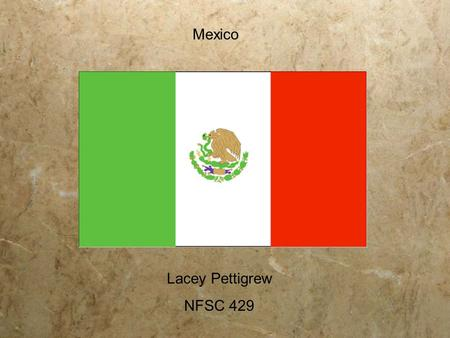 Mexico Lacey Pettigrew NFSC 429. Environmental: Tropic of Cancer effectively divides the country into temperate and tropical zones Average rainfall.