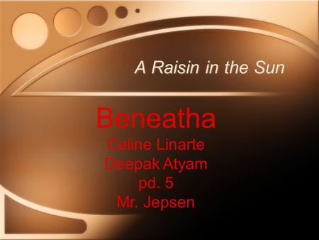 raisin in the sun benetha s