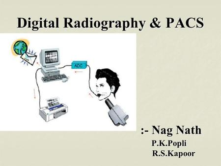 Digital Radiography & PACS