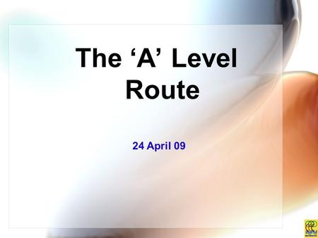 The 'A' Level Route 24 April 09. ADMISSION TO JUNIOR COLLEGES (2-YEAR COURSES) Total aggregate obtained for First Language & 5 Relevant subjects (L1 +