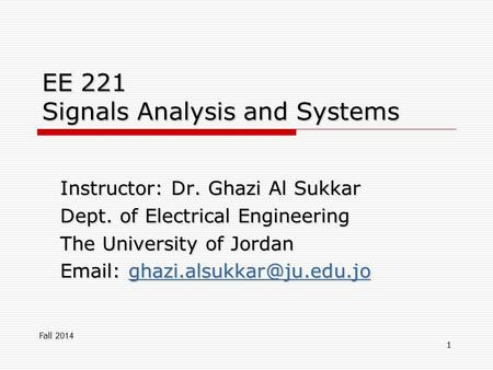 EE 221 Signals Analysis and Systems