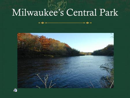 Milwaukee's Central Park. When considering Milwaukee…