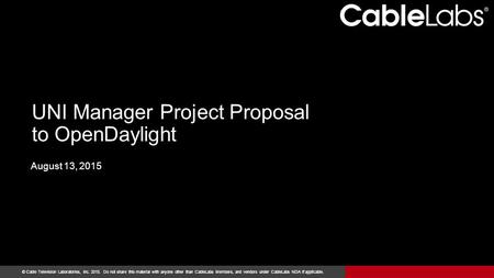 UNI Manager Project Proposal to OpenDaylight