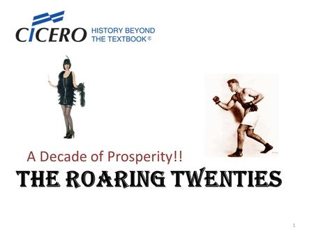 THE ROARING TWENTIES A Decade of Prosperity!! 1. People had money to spend and used credit to purchase more products. Cars Radios Electrical items Market.