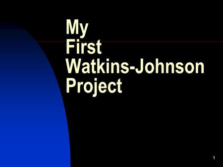 1 My First Watkins-Johnson Project. 2 Introduction My First Two Months at W-J Microwave Tubes were 150% of company profit Founders wanted to invest in.