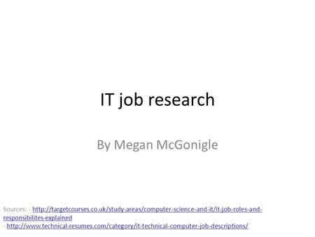 Job Roles In I.T. By Jamie Colclough. Software Engineer Also Known