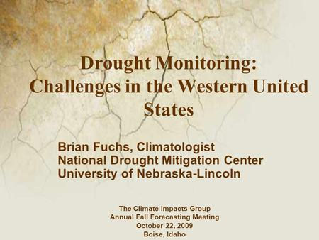 Drought Monitoring: Challenges in the Western United States