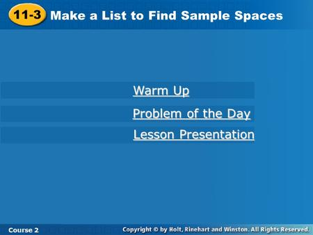 Make a List to Find Sample Spaces