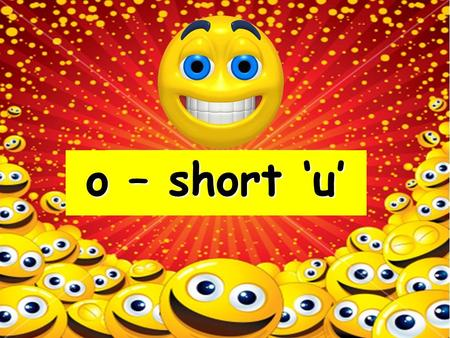o – short 'u' Action phonics – 'come' brother gloves.
