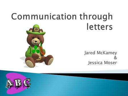 Jared McKamey & Jessica Moser.  Why are the sounds and letters in words important?  Why is it important to learn new words and build speaking vocabularies?