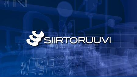 www.siirtoruuvi.com Your move Siirtoruuvi Ltd specialises in designing and manufacturing screw conveyors and screw pumps. Our turnover in 2013 was 4,0.