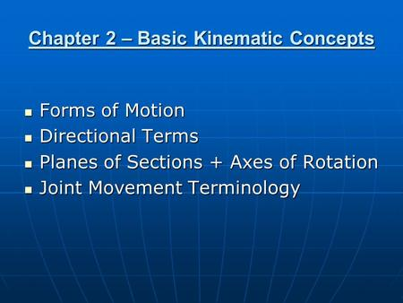 Chapter 2 – Basic Kinematic Concepts