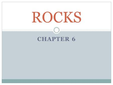 ROCKS Chapter 6.