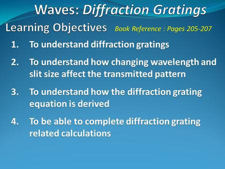 Waves: Diffraction Gratings