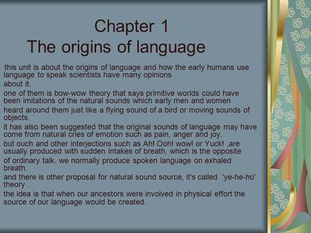 Chapter 1 The origins of language
