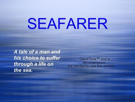 "the seafarer and the wanderer essay The wanderer asks the lord for pity and understanding ""the wanderer"" is often read in company with ""the seafarer"" haven't found the essay you want."