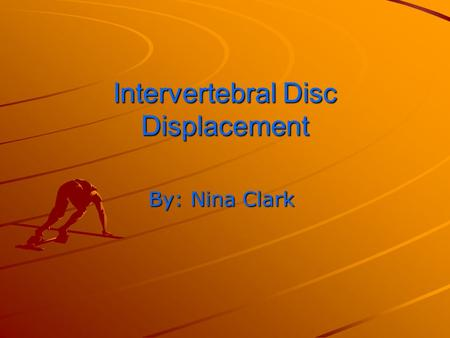 Intervertebral Disc Displacement