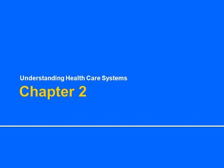 Understanding Health Care Systems. Health Care Providers.