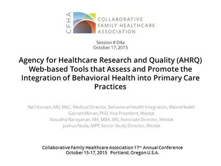 Agency for Healthcare Research and Quality (AHRQ) Web-based Tools that Assess and Promote the Integration of Behavioral Health into Primary Care Practices.
