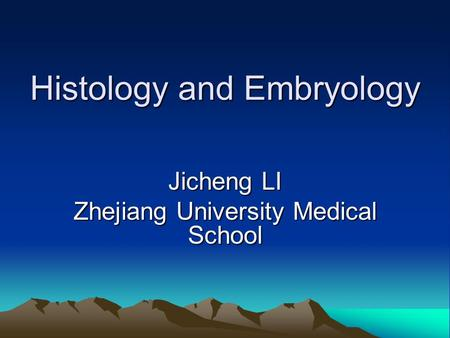 Histology and Embryology