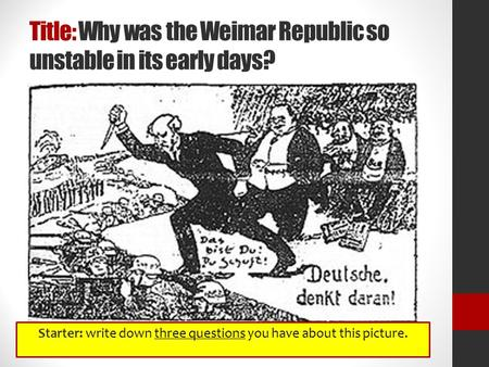 was the weimar republic doomed to fail essay Aims – to overthrow the weimar republic and create a communist government in germany what they did – tried to start a revolution in berlin they took control of the government's newspaper headquarters and the telegraph bureau, but they failed to capture anything else they won some support from working class.