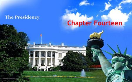 Chapter Fourteen The Presidency. Presidential and Parliamentary Systems Presidents may be outsiders; prime ministers are always insiders, chosen by the.
