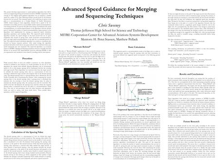 Advanced Speed Guidance for Merging and Sequencing Techniques Chris Sweeney Thomas Jefferson High School for Science and Technology MITRE Corporation Center.