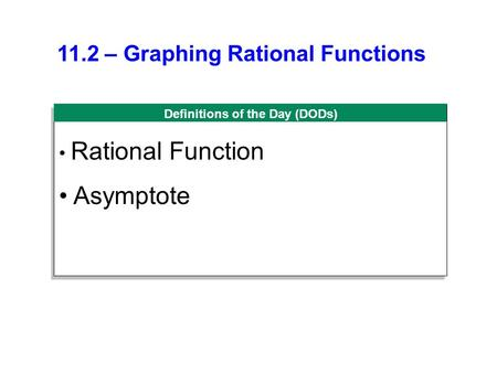 11.2 – Graphing Rational Functions
