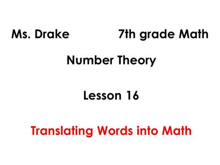 Number Theory Lesson 16 Translating Words into Math