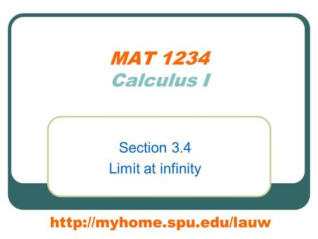 MAT 1234 Calculus I Section 3.4 Limit at infinity