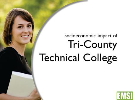 Socioeconomic impact of Tri-County Technical College.