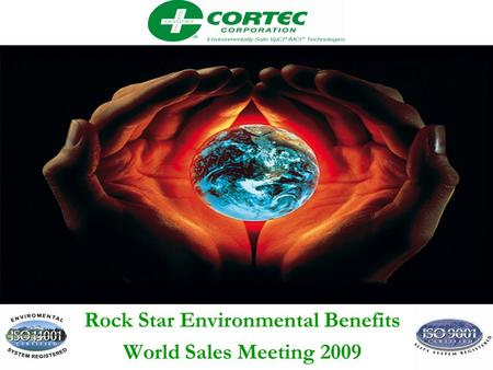 VpCI™ Packaging Solutions Rock Star Environmental Benefits World Sales Meeting 2009.