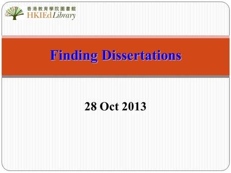 Finding Dissertations 28 Oct 2013. 2 The definition of dissertations A lengthy piece of academic writing based on research undertaken by the candidate.