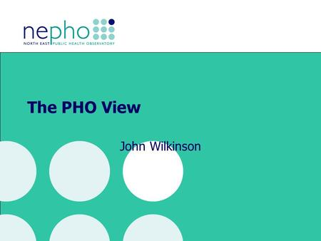 The PHO View John Wilkinson. APHO Mental Health Observatory Core Funding Health Profiles Occasional Papers Website Drug & alcohol monitoring Maternal.