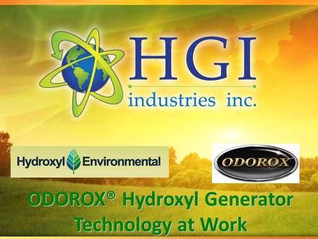 ODOROX® Hydroxyl Generator Technology at Work. Restoring the Balance™ The Challenge: Indoor Air Quality (IAQ) Odour Volatile Organic Chemicals (VOC's)