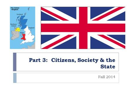 Part 3: Citizens, Society & the State
