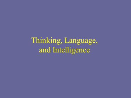 psychological and linguistic thinking If i ask myself what is the role of language in thinking in addition to the words that ensue in my mind, are, i think, thousands to millions of 'silent' passing, images, fastly made .