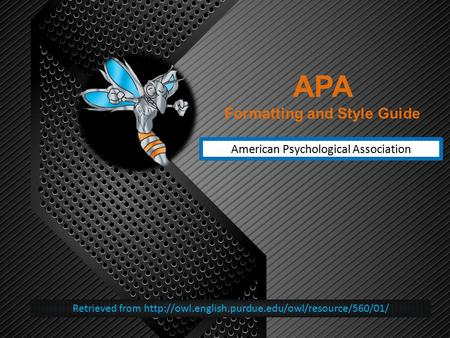 APA Formatting and Style Guide American Psychological Association Retrieved from