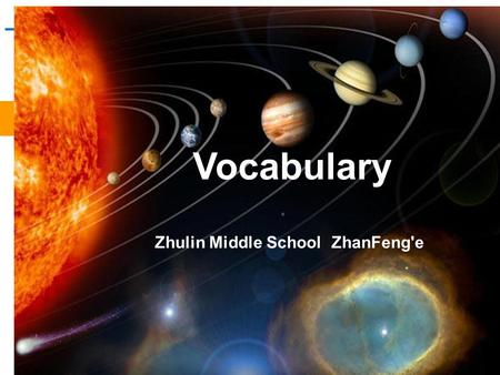 _ Vocabulary Zhulin Middle School ZhanFeng'e. three astronauts. an astronaut. 翟志刚、刘伯明、景海鹏.