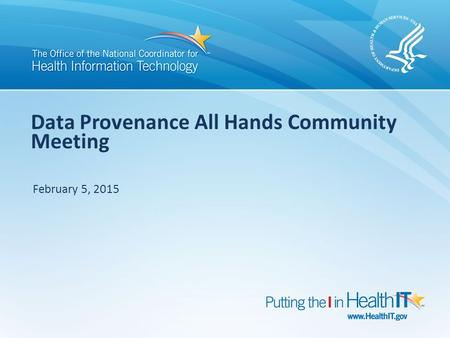 Data Provenance All Hands Community Meeting February 5, 2015.