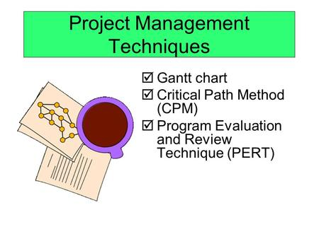 Project Management Techniques